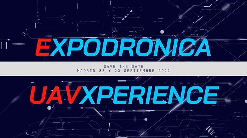 Expodronica 2021, Madrid 22 & 23 September